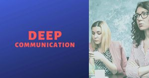 deep communication