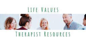 life values therapist resource