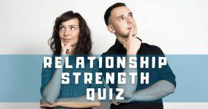 relationship strength quiz